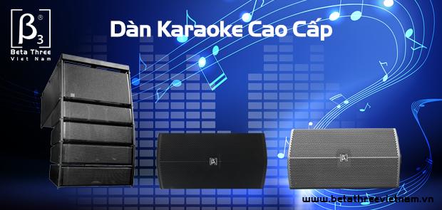 Dàn karaoke cao cấp B3